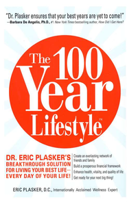 The 100-Year Lifestyle  -     By: Eric Plasker