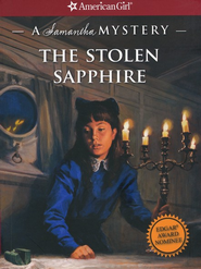 A Samantha Mystery: The Stolen Sapphire   -     By: Sarah M. Buckey