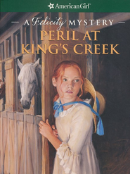 Peril at King's Creek  -     By: Elizabeth McDavid Jones