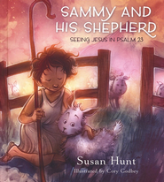 Sammy and His Shepherd  -              By: Susan Hunt