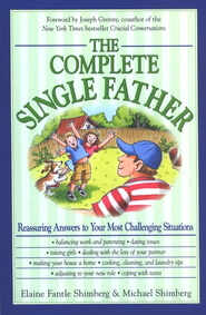 The Complete Single Father  -     By: Elaine Fantle-Shimberg, Michael Shimberg