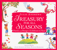 Julie Andrews' Treasury for All Seasons: Poems and Songs to Celebrate the Year, Audio CD  -              Narrated By: Julie Andrews, Emma Walton Hamilton                   By: Julie Andrews, Emma Walton Hamilton