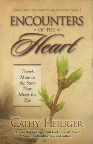 Encounters of the Heart  -     By: Cathy Heiliger
