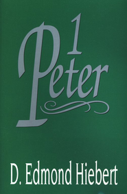 1 Peter  -     By: D. Edmond Hiebert