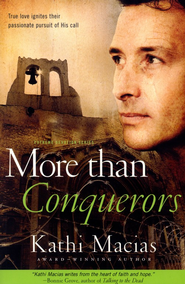 More than Conquerors, Extreme Devotions Series #2   -     By: Kathi Macias