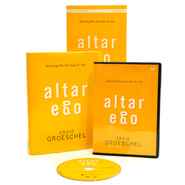 Altar Ego Curriculum Kit: Becoming Who God Says You Are  -              By: Craig Groeschel