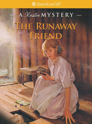 The Runaway Friend  -     By: Kathleen Ernst