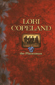 The Plainsman, Men of the Saddle Series #4   -     By: Lori Copeland