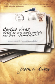 Cartas Vivas  (Live Sent)  -              By: Jason C. Dukes