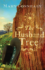 Husband Tree - eBook  -     By: Mary Connealy