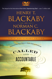 Called and Accountable Anniversary Edition DVD: Discovering Your Place in God's Eternal Purpose  -              By: Henry Blackaby