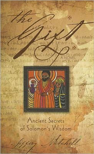 The Gift: Ancient Secrets of Solomon's Wisdom   -     By: Jeffrey Mitchelle