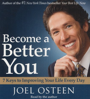 Become a Better You: 7 Keys to Improving Your Life Every Day Audiobook on CD  -     By: Joel Osteen