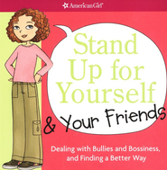 Stand Up for Yourself and Your Friends  -     By: Patti Kelley Criswell