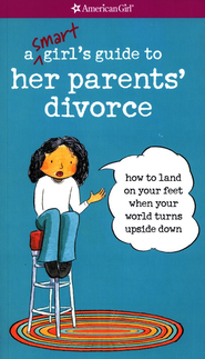 A Smart Girl's Guide to Her Parents' Divorce   -     By: Nancy Holyoke