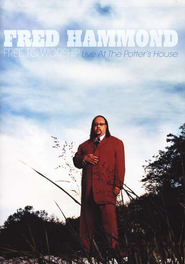Free to Worship, DVD   -              By: Fred Hammond