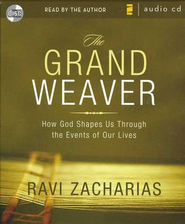 The Grand Weaver Audiobook on CD  -              By: Ravi Zacharias