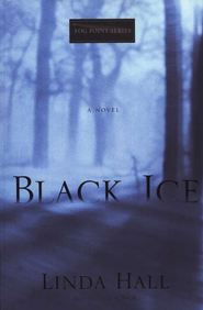 Black Ice, Fog Point Series #2  - Slightly Imperfect  -              By: Linda Hall