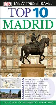 Top 10 Madrid  -              By: Melanie Rice, Edward Owen