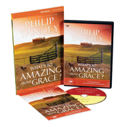 What's So Amazing About Grace Participant's Guide with DVD: A Ten Session Investigation of Grace  -              By: Philip Yancey