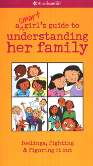 A Smart Girl's Guide to Understanding Her Family  -     By: Amy Lynch
