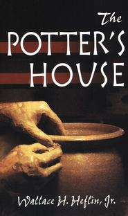 The Potter's House   -     By: Wallace Heflin