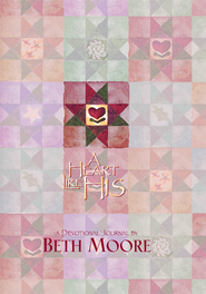 A Heart Like His Devotional Journal - eBook  -     By: Beth Moore