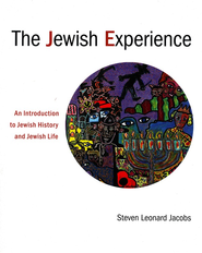 The Jewish Experience: An Introduction to Jewish History and Jewish Life  -     By: Steven Leonard Jacobs