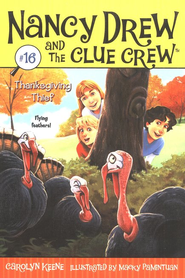 Nancy Drew and the Clue Crew #16: Thanksgiving Thief   -     By: Carolyn Keene