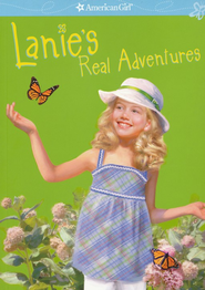 Lanie's Real Adventures  -     By: Jane Kurtz
