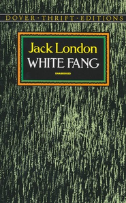 White Fang   -     By: Jack London