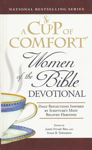 A Cup of Comfort Women of the Bible Devotional: Daily Reflections - Slightly Imperfect  -