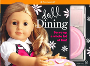 Doll Dining  -     Edited By: Trula Magruder