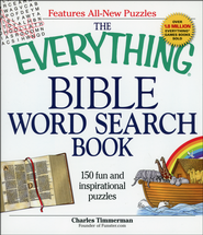 The Everything Bible Word Search Book: 150 Fun and Inspirational Puzzles (slightly imperfect)  -              By: Charles Timmerman