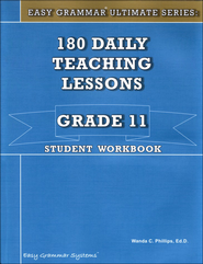 Easy Grammar Ultimate Series: 180 Daily Teaching Lessons, Grade 11 Student Workbook  -     By: Dr. Wanda C. Phillips