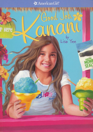#2: Good Job, Kanani   -     By: Lisa Yee
