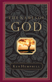 The Names of God - eBook  -     By: Ken Hemphill