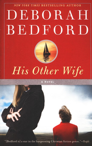 His Other Wife  -     By: Deborah Bedford
