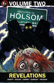 #2: Revelations: Welcome to Holsom Graphic Novel  -     By: Craig W. Schutt