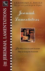 Shepherd's Notes on Jeremiah & Lamentations - eBook   -
