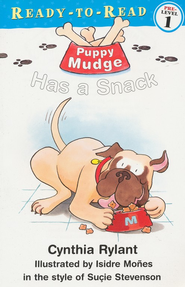 Puppy Mudge Has a Snack  -              By: Cynthia Rylant