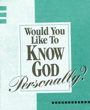 Would You Like To Know God Personally? (2-color edition) Outreach Pack (case of 300 tracts)  -     By: Bill Bright