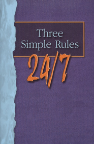 Three Simple Rules 24/7 - Student Book  -     By: Rueben Job