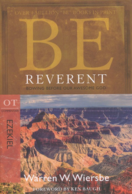 Be Reverent (Ezekiel) - Slightly Imperfect  -
