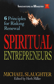 Spiritual Entrepreneurs   -     By: Michael Slaughter