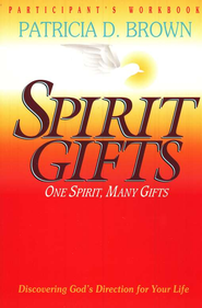 Spirit Gifts Workbook   -     By: Patricia D. Brown