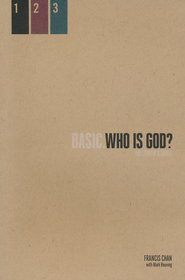 Basic.Who Is God? A Follower's Guide   -              By: Francis Chan