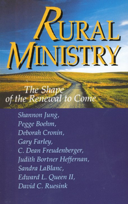 The Shape of Rural Ministry   -     By: L. Shannon Jung