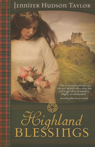 Highland Blessings   -     By: Jennifer Hudson-Taylor