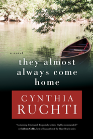 They Almost Always Come Home  -     By: Cynthia Ruchti